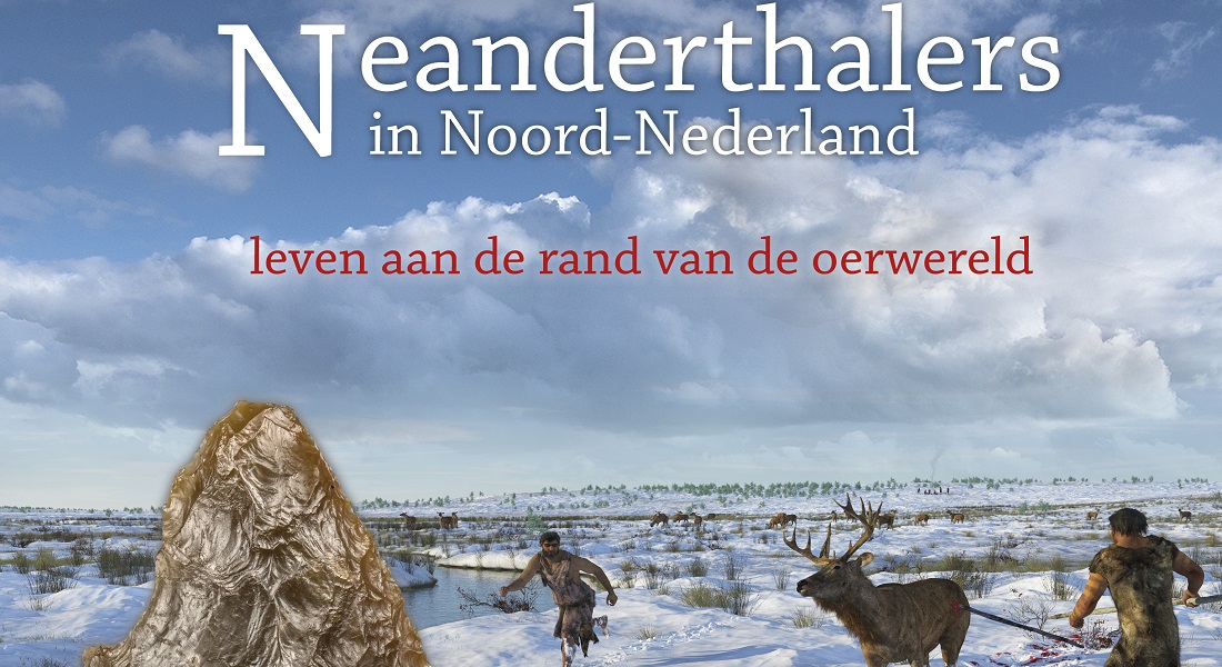 De omslag van het boek: 'Neanderthalers in Noord-Nederland. Leven aan de rand van de oerwereld'.